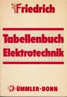 Friedrich - Tabellenbuch Elektrotechnik